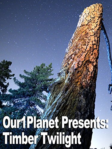 Our1Planet Presents: Timber Twilight