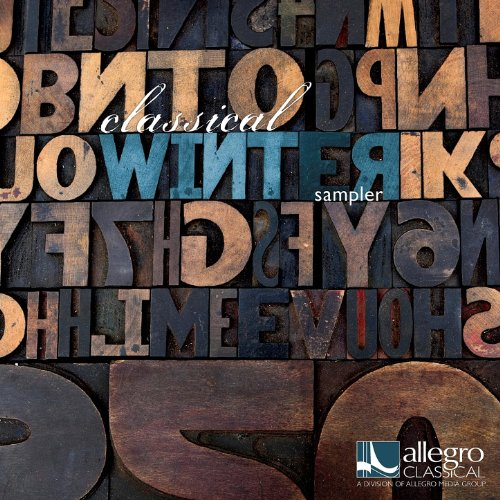 Allegro Classical Winter 2012 Sampler