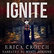 Ignite: Ignite, Book 1 | Erica Crouch