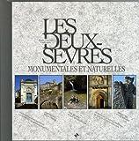 echange, troc Jean-Pierre Andrault - Les Deux-Sèvres monumentales et naturelles