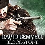 Bloodstone: Jon Shannow, Book 3   David Gemmell