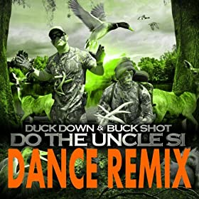 Amazon.com: Duck Dynasty Do the Uncle Si (Dance Remix): Duck Down