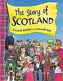 The Story of Scotland (1858815495) by Brassey, Richard