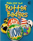 Make Your Own Button Badges WOW! (Big Fun Kits)