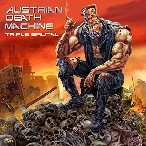 Triple Brutal by Austrian Death Machine