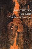 Breathturn (Sun & Moon Classics, 74) (English and German Edition) (1557132186) by Celan, Paul