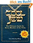 Cool Jew: The Ultimate Guide for Ever...