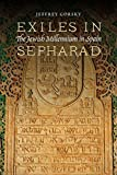 img - for Exiles in Sepharad: The Jewish Millennium in Spain book / textbook / text book