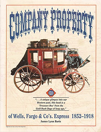 company-property-of-wells-fargo-and-cos-express-1852-1918