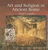 img - for Art and Religion in Ancient Rome (Primary Sources of Ancient Civilizations) book / textbook / text book
