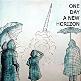 One Day a New Horizon