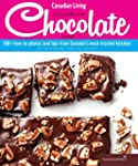 Canadian Living: The Complete Chocola...