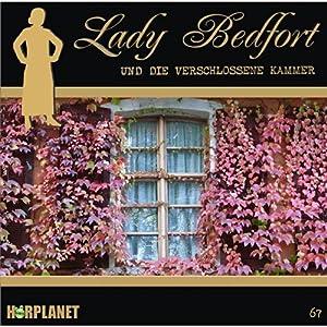 Die verschlossene Kammer (Lady Bedfort 67) Hörspiel