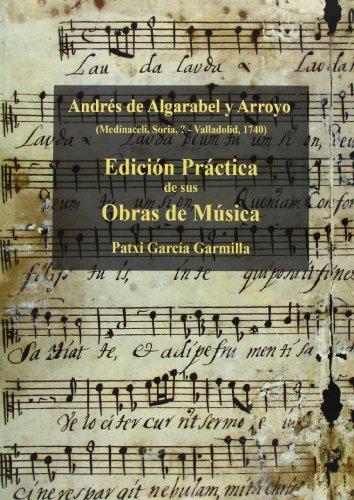 andres-de-algarabel-y-arroyo-edicion-practica-de-sus-obras-de-musica