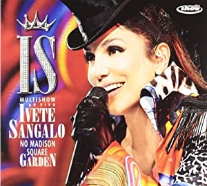 Madison Square Garden Import Edition by Sangalo, Ivete (2010) Audio CD