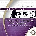 Essai sur l'origine des langues | Jean-Jacques Rousseau