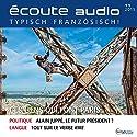 Écoute audio - Ces gens qui font Paris. 11/2015: Französisch lernen Audio - Paris und seine Menschen Hörbuch von  div. Gesprochen von:  div.