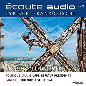 Écoute audio - Ces gens qui font Paris. 11/2015 Audiobook