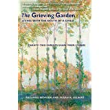 The Grieving Garden: Living with the Death of a Child ~ Suzanne Redfern