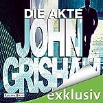 Die Akte | John Grisham