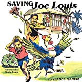 Saving Joe Louis