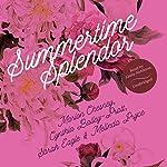 Summertime Splendor | M. C. Beaton,Cynthia Bailey-Pratt,Sarah Eagle,Melinda Pryce