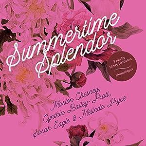 Summertime Splendor Audiobook
