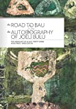 img - for The Road to Bau:: The Life and Work of John Hunt of Viwa, Fiji and the Autobiography of Joeli Bulu (The Missiology of Alan R. Tippett) book / textbook / text book