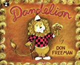 [ [ [ Dandelion[ DANDELION ] By Freeman, Don ( Author )Jun-30-1977 Paperback (0140502181) by Freeman, Don