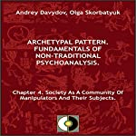 Chapter 4. Society as a Community of Manipulators and Their Subjects | Andrey Davydov,Olga Skorbatyuk