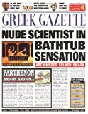 Greek Gazette (Newspaper Histories) (0746027559) by Fergus Fleming