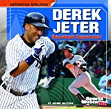 img - for Derek Jeter: Baseball Superstar (Superstar Athletes) book / textbook / text book