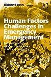 Human Factors Challenges in Emergency...