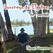 Journeys to Elgobon: The Mountain (Volume 1) | Perry Crompton