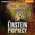 The Einstein Prophecy | Robert Masello