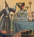 Magical Tales - Myth, Legend and Ench...
