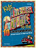 KIDS TRAVEL GUIDE TEN COMMANDMENTS