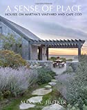 A Sense of Place: Houses on Marthas Vineyard and Cape Cod