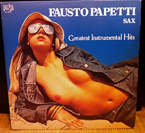 Fausto Papetti - Greatest Instrumental Hits - Zortam Music