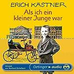 Als ich ein kleiner Junge war   Erich Kästner