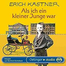 Als ich ein kleiner Junge war Hörspiel von Erich Kästner Gesprochen von: Martin Held, Stephan Chrzescinski, Eva Brumby