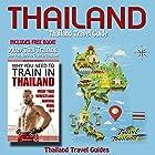 Thailand: Thailand Travel Guide Hörbuch von  Thailand Travel Guides Gesprochen von: Kevin Kollins
