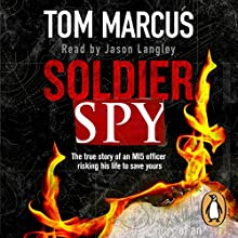 Soldier Spy Audiobook by Tom Marcus Narrated by Jason Langley