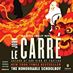 The Honourable Schoolboy: A George Smiley Novel | John le Carré