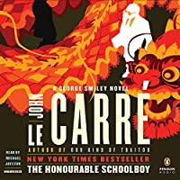 The Honourable Schoolboy: A George Smiley Novel (       UNABRIDGED) by John le Carré Narrated by Michael Jayston