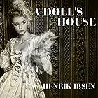A Doll's House Hörbuch von Henrik Ibsen Gesprochen von: Carson Beck