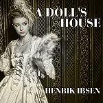 A Doll's House | Henrik Ibsen