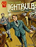 img - for Thomas Edison and the Lightbulb (Inventions and Discovery) book / textbook / text book