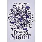 Beasts Made of Night | Tochi Onyebuchi