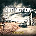 Extinction: Green Fields, Book 4 Audiobook by Adrienne Lecter Narrated by Tess Irondale